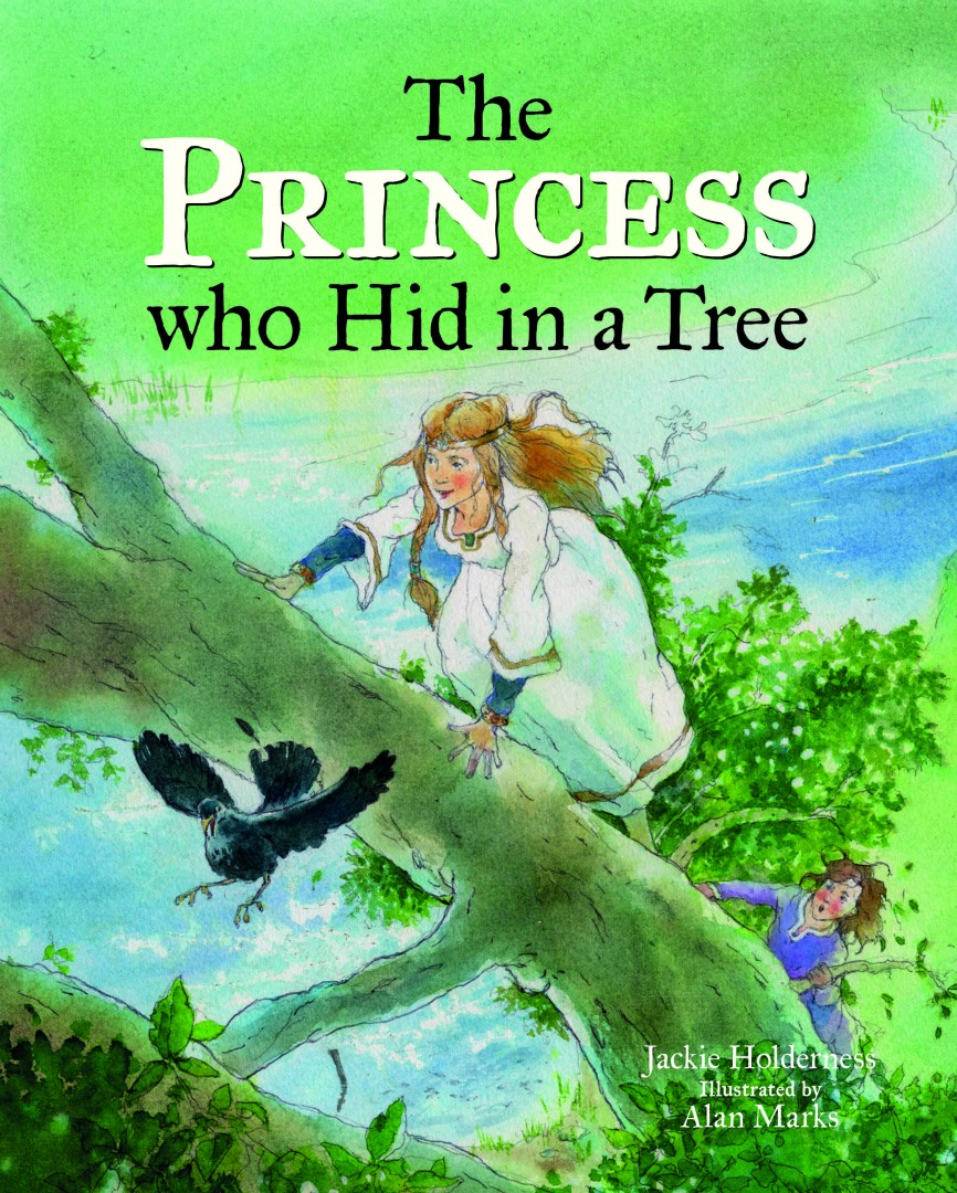The Princess who Hid in a Tree Front Cover