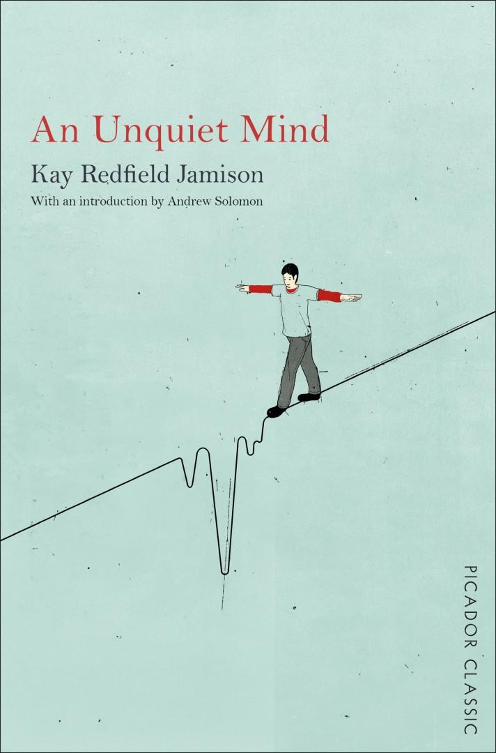 Kay Redfield Jamison An Unquiet Mind