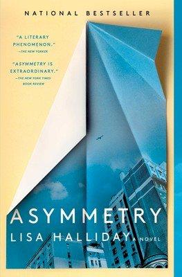 Summer Reads Our Top Picks Asymmetry Lisa Halliday Granta
