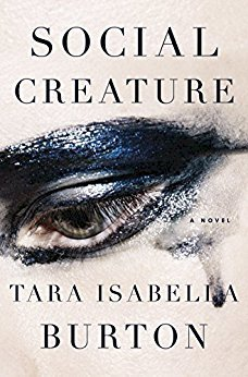 Summer Reads Our Top Picks Social Creature Tara Isabella Burton Bloomsbury