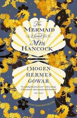 Summer Reads Our Top Picks The Mermaid and Mrs Hancock Imogen Hermes Gower Harvill Secker